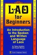 Lao for Beginners: An Introduction to the Written and Spoken Language of Laos