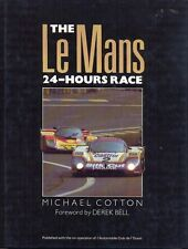 The Le Mans 24-Hours Race by Michael Cotton / Derek Bell 1989 - hardback book