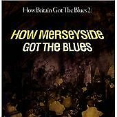 How Britain Got the Blues 2 - Merseyside - Various (Double CD, 2014)