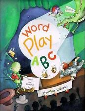 Word Play ABC by Heather Cahoon (1999, Hardcover)