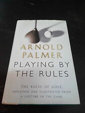PLAYING BY THE RULES (GOLF) - ARNOLD PALMER HARDCOVER