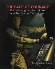 The Face of Courage: Eric Kennington, Portraiture and the Second World War, Blac