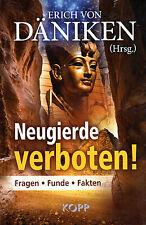 NEUGIERDE VERBOTEN - Erich von Däniken - Buch Nr. 45 - KOPP VERLAG - NEU OVP