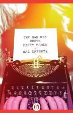 The Man Who Wrote Dirty Books by Hal Dresner (2014, Paperback)