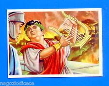 PERSONAGGI FAMOSI DELLA STORIA - Figurina-n° 79 - INCENDIO DI ROMA -rec