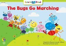 The Bugs Go Marching Learn to Read, Math Rozanne Lanczak Williams Paperback