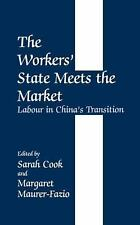 The Workers' State Meets the Market: Labour in China's Transition (Journal of de