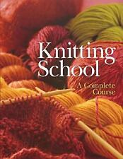 Sterling - Knitting School (2003) - Used - Trade Cloth (Hardcover)