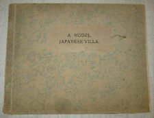 Antique 1899 Kazumasa Ogawa *A MODEL JAPANESE VILLA* PHOTO BOOK- 1st & only ED