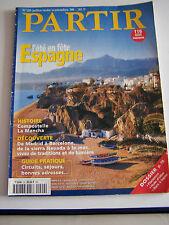 magazine PARTIR  L' ESPAGNE l'été en fete de madrid à barcelone , compostelle .