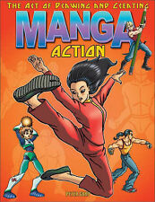 Peter Gray The Art of Drawing and Creating Manga Action Very Good Book