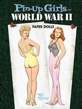 Dover PIN-UP GIRLS OF WORLD WAR II Paper Dolls Tom Tierney Fine 2009