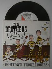 "7"" EP THE BROTHERS OUTLAW DOMTOWN TROUBADOURS HOLLAND KELT RECORDS KEP 010"