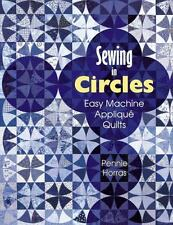 Sewing in Circles: Easy Machine Applique Quilts-ExLibrary