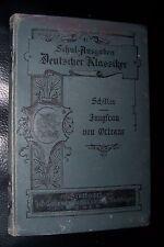 1901 COTTA  Schul - Ausgabe Deutscher Klassiker SCHILLER Jungfrau von Orleans