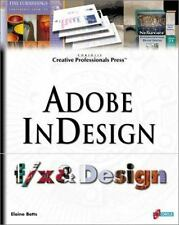 Adobe InDesign f/x and Design: A Straight-Shooting Lesson Plan for Professional