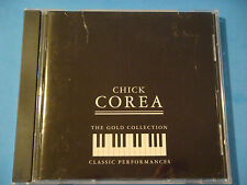 "CD: CHICK COREA ""The Gold Collection Classic Performances"" Recorded 1969 & 1978"