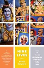 Vintage Departures: Nine Lives : In Search of the Sacred in Modern India by...