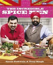 The Incredible Spice men by Cyrus Todiwala and Tony Singh (2013)