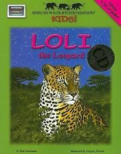 Loli the Leopard - An African Wildlife Foundation Story (with audio CD) (Meet Af