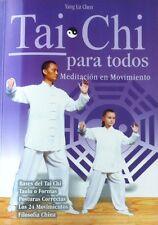 Tai Chi para todos- Yang Lu Chen