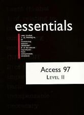 Access 97 Level II Essentials (Essentials (Que Paperback))