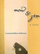 Leonard Wallace Robinson - Now And Zen (2006) - Used - Trade Paper (Paperba