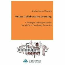 Online Collaborative Learning by Kenday S. Kamara (2013, Paperback)