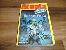 UTOPIA CLASSICS  # 53 -- die TOTE STADT // Perry Rhodan-Autor William Voltz 1983
