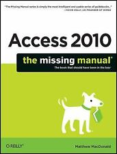 Access 2010: The Missing Manual, MacDonald, Matthew, Good Book