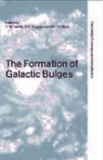 The Formation of Galactic Bulges (Cambridge Contemporary Astrophysics)