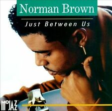 NORMAN BROWN (GUITAR) - Just Between Us CD ** BRAND NEW : STILL SEALED **