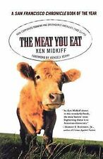 The Meat You Eat: How Corporate Farming Has Endangered America's Food Supply - M