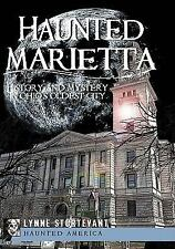 Haunted Marietta:: History and Mystery in Ohio's Oldest City Haunted America)