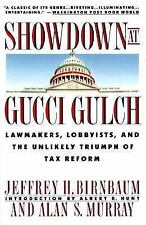 Showdown at Gucci Gulch: Lawmakers, Lobbyists, and the Unlikely Triumph of Tax R