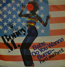 "BONEY M. - BABY, DO YOU WANNA BUMP- PART 1, PART 2  Single 7"" (H947)"