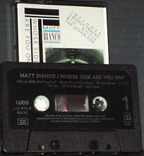 Matt Bianco ‎Whose Side Are You On CASSETTE Electronic Jazzdance inc extended