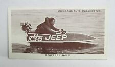 1939 GEOFFREY HOLT Outboard Motor hydroplane card Churchman #37 Kings of Speed