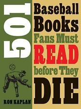 501 Baseball Books Fans Must Read before They Die-ExLibrary