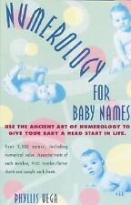 Numerology for Baby Names: Use the Ancient Art of Numerology to Give Your Baby a