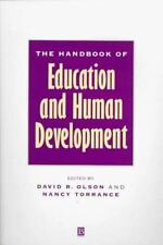 The Handbook of Education and Human Development: New Models of Learnin-ExLibrary