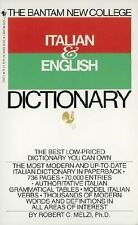 The Bantam New College Italian and English Dictionary By Melzi, Robert C.