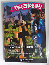PSYCHOBILLY Novel  by Craig Brackenridge NEW Expanded Edition / Scootering