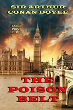 Professor Challenger Ser.: The Poison Belt - Large Print Edition by Arthur...