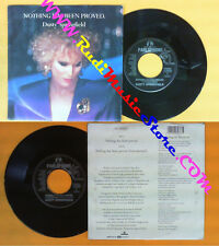 LP 45 7'' DUSTY SPRINGFIELD Nothing has been proved 1989 italy EMI no cd mc dvd