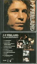 RARE / CD - JEAN PIERRE FERLAND : LE SHOWBUSINESS / COMME NEUF / QUEBEC - CANADA