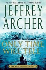The Clifton Chronicles: Only Time Will Tell 1 by Jeffrey Archer (2013,...