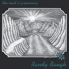 The Road Is Promising by Randy Baugh CD BRAND NEW SEALED