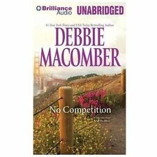 No Competition by Debbie Macomber (2013, CD, Unabridged)