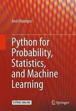 Python for Probability, Statistics, and Machine Learning by Jose Unpingco...